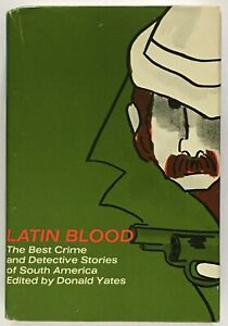 Latin-Blood-The-Best-Crime-and-Detective-Stories-of-South-America-SIGNED-1ST-ED