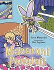 Macaroni Ponytail by Irene Menendez (Paperback, 2012)