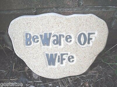 "Plaster Concrete ""Beware of Wife"" Plastic Mold mould"