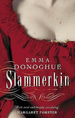 Slammerkin (VMC Designer Collection), Donoghue, Emma, Good Book