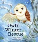 Animal Seasons: Owl's Winter Rescue by Anita Loughrey (Paperback, 2013)