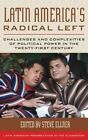 Latin America's Radical Left: Challenges and Complexities of Political Power in the Twenty-First Century by Rowman & Littlefield (Paperback, 2014)