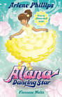 Alana Dancing Star: A Viennese Waltz by Arlene Phillips (Paperback, 2011)
