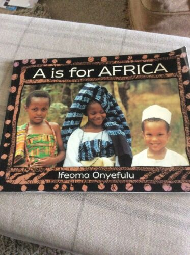 1 of 1 - A is for Africa by Ifeoma Onyefulu (Paperback, 1996)