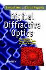 Digital Diffractive Optics: an Introduction to Planar Diffractive Optics and Related Technology by Patrick Meyrueis, Bernard C. Kress (Hardback, 2000)