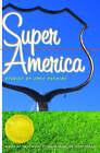 Super America by Anne Panning (Hardback, 2007)