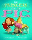 The Princess and the Pig von Poly Bernatene und Jonathan Emmett (2012, Taschenbuch)