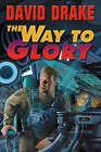 Way to Glory by David Drake (Paperback, 2007)