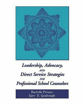 Leadership, Advocacy, and Direct Service Strategies for Professional-ExLibrary