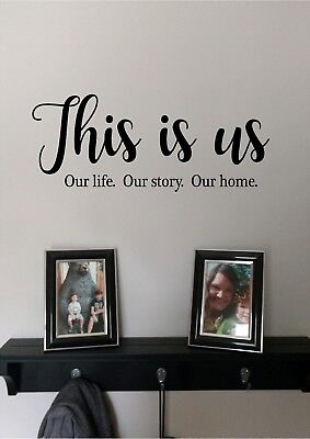 THIS IS US Our Life Our Story Vinyl Wall Sticker Lettering Modern Wall Quotes