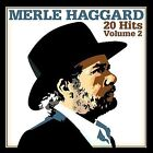 20 Hits, Vol. 2 by Merle Haggard (CD, Oct-2008, Curb)