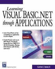 Learning Visual Basic.NET Through Applications (Programming Series)