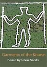 Garments of the Known by Norm Sacuta (Paperback, 2001)
