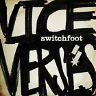 Vice Verses [Deluxe Edition] [Digipak] by Switchfoot (CD, Sep-2011, 2 Discs, Atlantic (Label))
