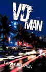 VD Man by Larry Blumen 9781450219402 Hardback 2010