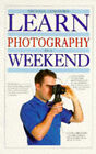 Learn Photography in a Weekend by Michael Langford (Paperback, 1996)