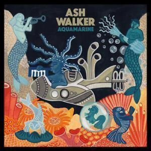 ASH-WALKER-Aquamarine-LP-VINYL-Europe-Night-Time-Stories-11-Track-Black-Vinyl