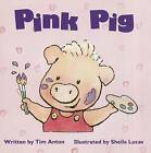 Ready Readers, Stage Zero, Book 10, Pink Pig, Single Copy by Tim Anton, Modern Curriculum Press (Paperback / softback, 1901)