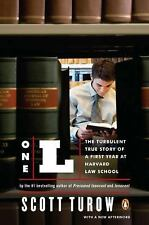 One L: The Turbulent True Story of a First Year at Harvard Law School by Turow,