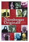 Nürnberger Originale (2010, Gebundene Ausgabe)