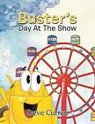 Buster's Day at the Show by Steve Curran (Paperback / softback, 2013)