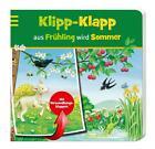 Klipp-Klapp aus Frühling wird Sommer von Sabine Cuno (2013, Gebundene Ausgabe)