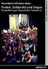 Protest, Solidarität und Utopie von Hans-Martin Schönherr-Mann (2013, Kunststoffeinband)