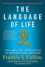 The Language of Life: DNA and the Revolution in Personalized Medicine by Dr Francis S Collins (Paperback / softback)