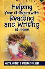 Helping Your Children With Reading and Writing at Home 9781436366649 Colbert
