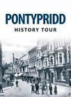 Pontypridd History Tour by David Swidenbank, Alun Seward (Paperback, 2014)