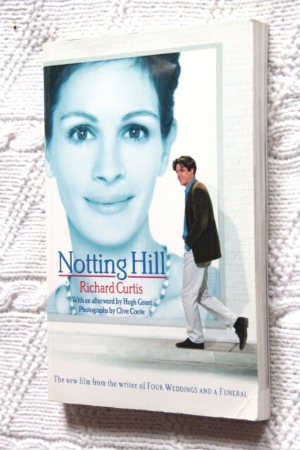 NOTTING HILL A SCREENPLAY BY RICHARD CURTIS, LIKE NEW, FREE SHIPPING