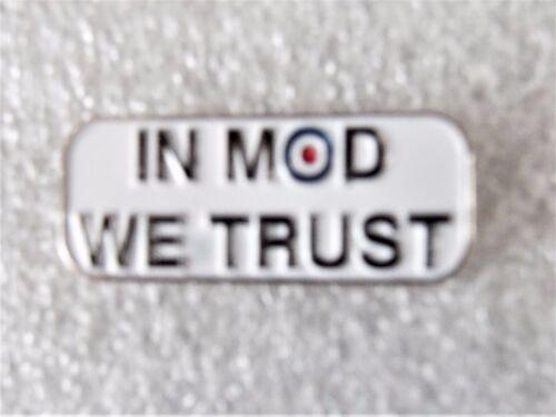 In MOD we Trust scooter mod metal enamel pin lapel badge northern soul