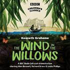 The Wind in the Willows by Kenneth Grahame (CD-Audio, 2006)