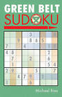 Green Belt Sudoku by Michael Rios (Paperback, 2006)