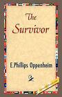 The Survivor by E Phillips Oppenheim (Hardback, 2007)