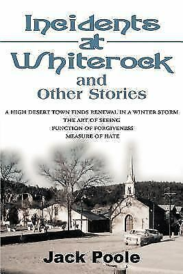 Incidents at Whiterock and Other Stories by Jack Poole (2000, Paperback)