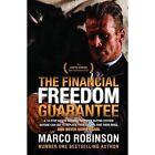 The Financial Freedom Guarantee by Marco Robinson (Hardback, 2016)