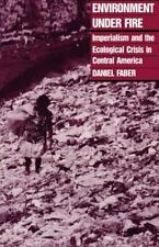 Monthly Review Press Classic Titles: Environment under Fire : Imperialism and...