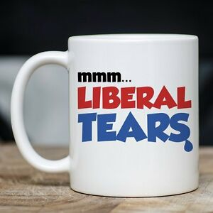 best conservative mug mmm liberal tears coffee teacup great