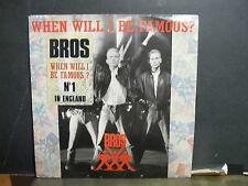 BROS When will I be famous CBS6512707 ( avec sticker )