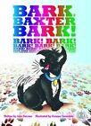 Bark, Baxter, Bark! by John Parsons (Paperback, 2015)