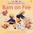 Barn On Fire by Heather Amery (Paperback, 2004)