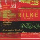 Rilke Projekt/Weltenweiter Wandrer von Schönherz & Fleers Rilke Projekt (2012)