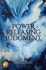 The Power of Releasing Judgment by Glessing, Erica -Paperback