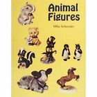 Animal Figures by Mike Schneider (Paperback, 1998)