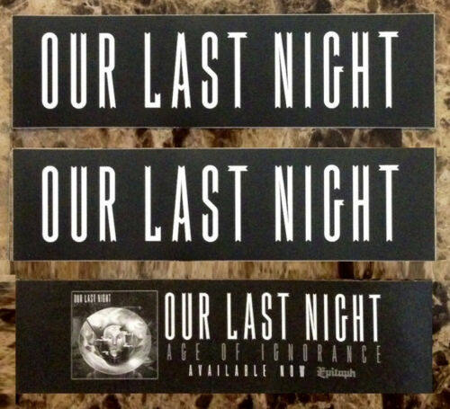 FREE Punk//Hardcore//Emo Stickers! OUR LAST NIGHT Age Of Ignorance Stickers Lot