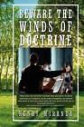 Beware the Winds of Doctrine by Henry Miranda (Paperback / softback, 2011)