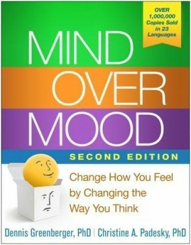 1 of 1 - Mind Over Mood: Change How You Feel by Changing the Way You Think by Christine A