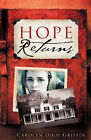 Hope Returns by Carolyn Digh Griffin (Paperback / softback, 2008)