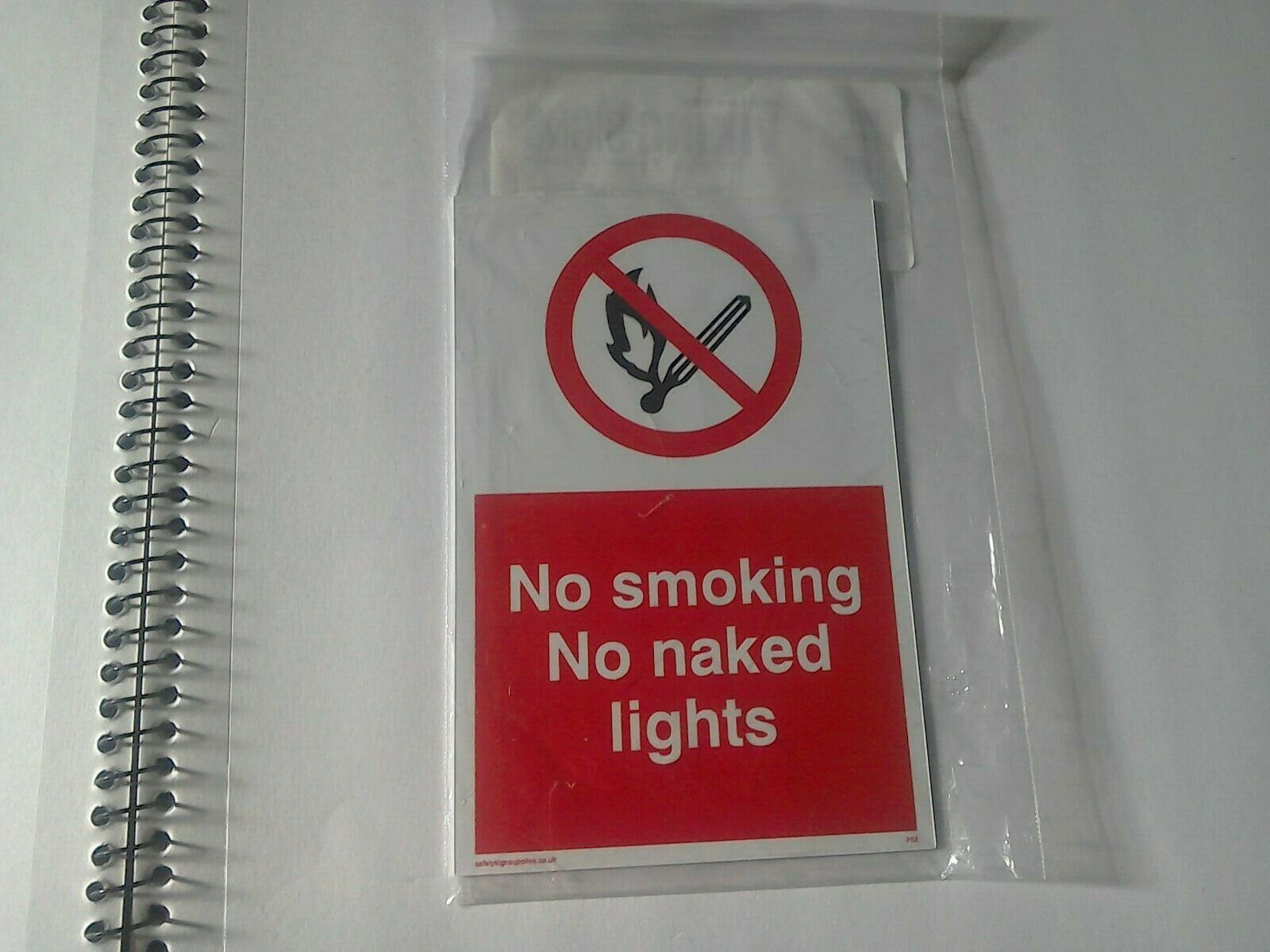 Sign. No smoking no naked lights . rigid plastic 1mm thick